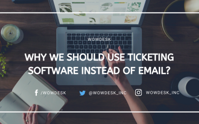 Why We Should Use Ticketing Software Instead of Email?