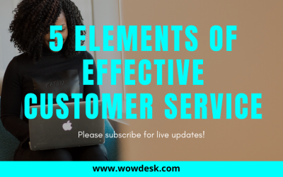 5 Elements Of Effective Customer Service