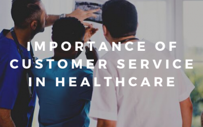 Importance of Great Customer Service in Healthcare And How to provide it?