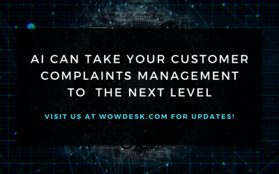 AI Can Take Your Customer Complaints Management To  The Next Level – Here's How!