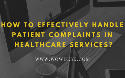 How To Effectively Handle Patient Complaints In Healthcare Services?