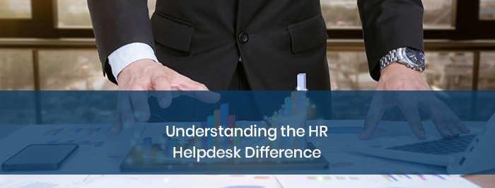 Understanding the HR Helpdesk Difference