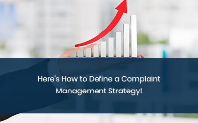 Here's How to Define a Complaint Management Strategy!